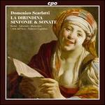 Domenico Scarlatti: La Dirindina; Sinfonie & Sonate