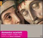 Domenico Scarlatti: Stabat Mater a Dieci Voci