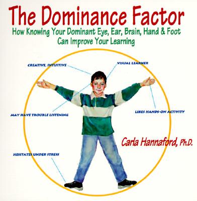 Dominance Factor - Hannaford, Carla, Ph.D.