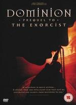 Dominion: A Prequel to the Exorcist - Paul Schrader