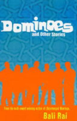 Dominoes: And Other Stories - Rai, Bali