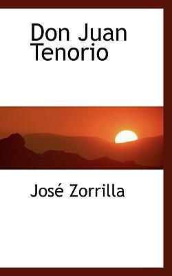 Don Juan Tenorio - Zorrilla, Jos