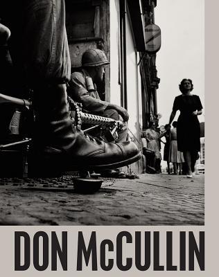Don Mccullin - Baker, Simon (Editor), and Mavlian, Shoair (Editor)