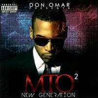 Don Omar Presents MTO²: New Generation - Don Omar
