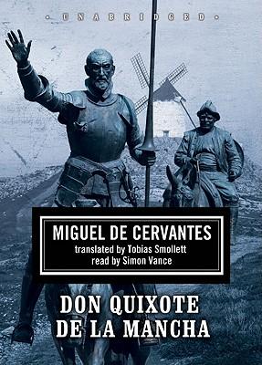 Don Quixote de La Mancha: Part 2 - de Cervantes Saavedra, Miguel, and Smollet, Tobias (Translated by), and Whitfield, Robert