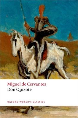 Don Quixote de La Mancha - Cervantes Saavedra, Miguel De, and Riley, E C (Editor), and Jarvis, Charles (Translated by)