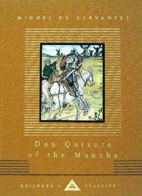 Don Quixote of the Mancha - Cervantes, Miguel De, and Parry, Judge (Retold by)