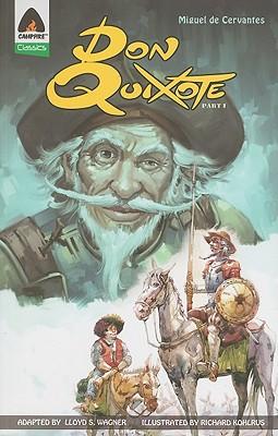 Don Quixote, Part I - Wagner, Lloyd S, and Kohlrus, Richard (Illustrator), and de Cervantes Saavedra, Miguel