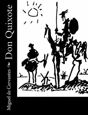 Don Quixote - De Cervantes, Miguel, and Ormsby, John (Translated by)