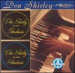 Don Shirley Plays Gershwin/Don Shirley Plays Standards