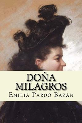 Dona Milagros (Spanish Edition) - Pardo Bazan, Emilia