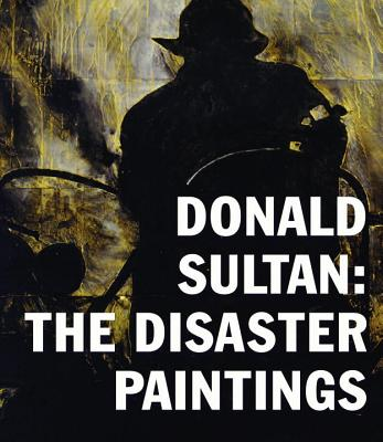 Donald Sultan - the Disaster Paintings - Hearst, ,Alison
