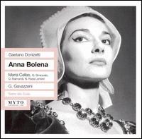 Donizetti: Anna Bolena - Gabriella Carturan (vocals); Gianni Raimondi (vocals); Giulietta Simionato (vocals); Luigi Rumbo (vocals);...