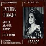 Donizetti: Caterina Cornaro - Bruno Sebastian (vocals); Eva Ruta (vocals); Federico Davia (vocals); Fernando Jacopucci (vocals); Giacomo Aragall (vocals);...