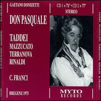 Donizetti: Don Pasquale - Alberto Rinaldi (vocals); Alfredo Kraus (vocals); Daniela Mazzucato (vocals); Giorgio Tadeo (vocals);...