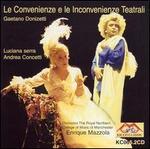 Donizetti: Le Convenienze e le Inconvenienze Teatrali - Andrea Concetti (vocals); Daniela Ciliberti (vocals); Davide Rocca (vocals); Giuseppe Nicodemo (vocals); Luciana Serra (vocals); Enrique Mazzola (conductor)