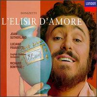 Donizetti: L'Elisir d'Amore - Dominic Cossa (vocals); Joan Sutherland (soprano); Luciano Pavarotti (tenor); Maria Casula (vocals); Spiro Malas (bass); Ambrosian Opera Chorus (choir, chorus); English Chamber Orchestra Wind Ensemble; Richard Bonynge (conductor)