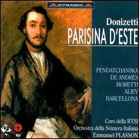 Donizetti: Parisina d'Este - Alex Penda (soprano); Amadeo Moretti (tenor); Daniela Barcellona (mezzo-soprano); Eldar Aliev (bass); Gruppo Vocale Cantemus;...