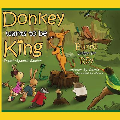 Donkey Wants to Be King - Dorrie