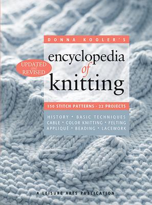 Donna Kooler's Encyclopedia of Knitting - Kooler, Donna