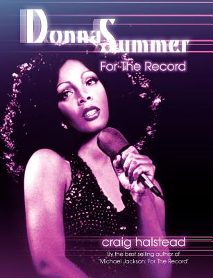 Donna Summer: For the Record - Halstead, Craig