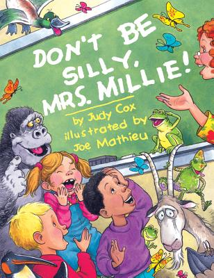 Don't Be Silly, Mrs. Millie! - Cox, Judy