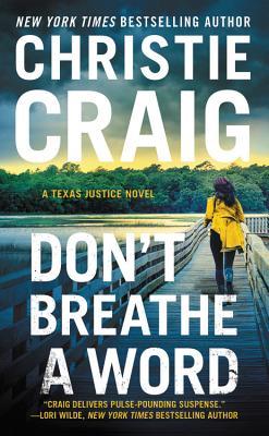 Don't Breathe a Word: Includes a Bonus Novella - Craig, Christie