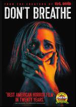 Don't Breathe - Fede Alvarez