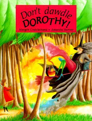 Don't Dawdle Dorothy - Cruickshank, Margrit