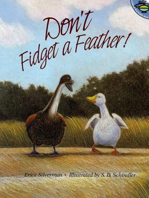 Don't Fidget a Feather! - Silverman, Erica