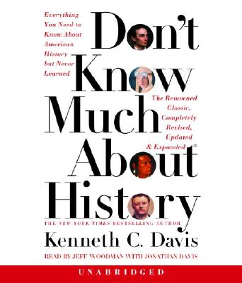 Don't Know Much about History - Davis, Kenneth C