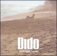 Don't Leave Home [CD #1] - Dido