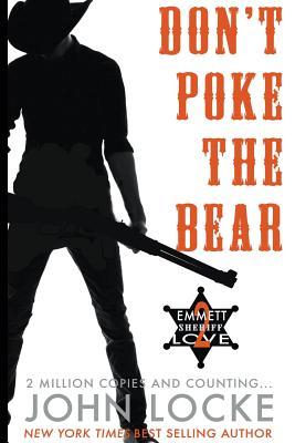 Don't Poke the Bear! - Locke, John