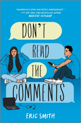 Don't Read the Comments - Smith, Eric