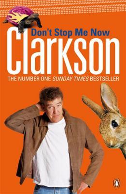 Don't Stop Me Now - Clarkson, Jeremy