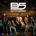 Don't Talk, Just Listen [Circuit City Exclusive] [Bonus Track]