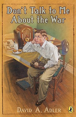 Don't Talk to Me about the War - Adler, David A