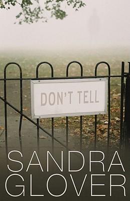 Don't Tell - Glover, Sandra