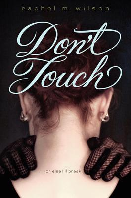 Don't Touch - Wilson, Rachel M