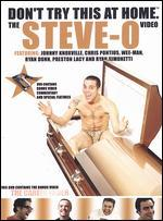 Don't Try This at Home: The Steve-O Video -