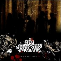 Don't You Fake It - The Red Jumpsuit Apparatus