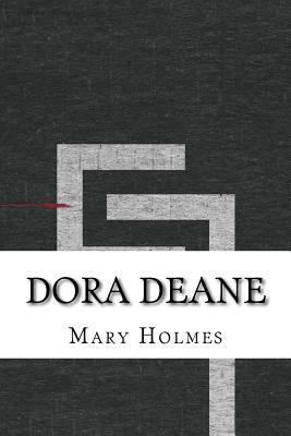 Dora Deane - Holmes, Mary J