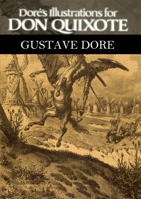 Dore's Illustrations for Don Quixote - Dore, Gustave