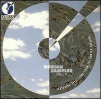 Dorian Sampler, Vol. 5 - Ann Marie Morgan (viola da gamba); Antonin Kubalek (piano); Baltimore Consort; Chris Norman (flute); Ivan Moravec (piano);...
