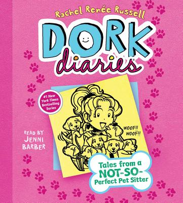 Dork Diaries 10: Tales from a Not-So-Perfect Pet Sitter - Russell, Rachel Ren?e, and Barber, Jenni (Read by)