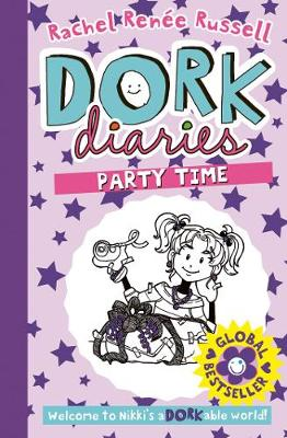 Dork Diaries: Party Time - Russell, Rachel Renee