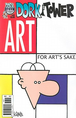 Dork Tower #32: For Art's Sake -