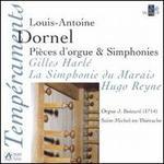 Dornel: Pièces d'orgue & Simphonies