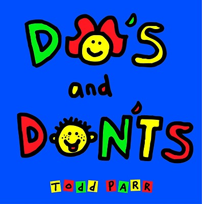 Do's and Don'ts - Parr, Todd