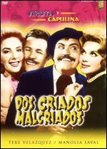 Dos Criados Malcriados - Agustín P. Delgado